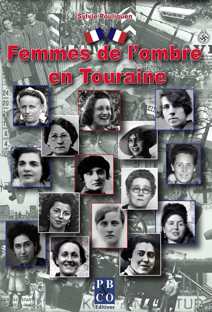 Femmes de l'ombre en Touraine